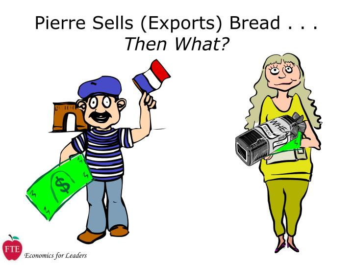 Pierre Sells (Exports) Bread . . .