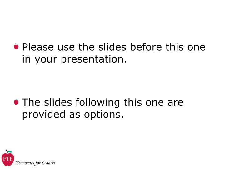 Please use the slides before this one in your presentation.