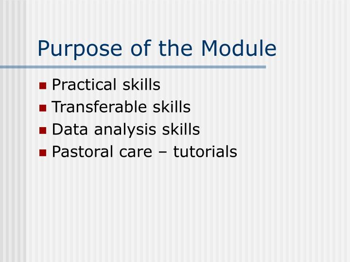 Purpose of the module