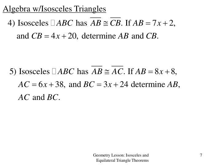 Algebra w/Isosceles Triangles