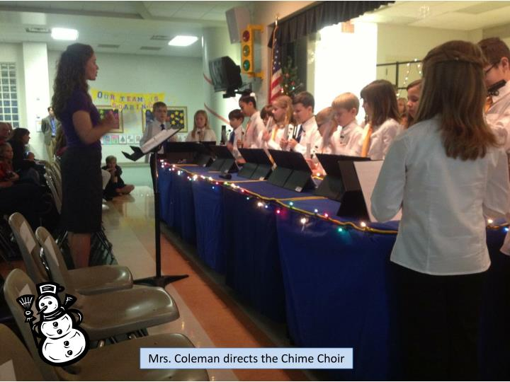 Mrs. Coleman directs the Chime Choir