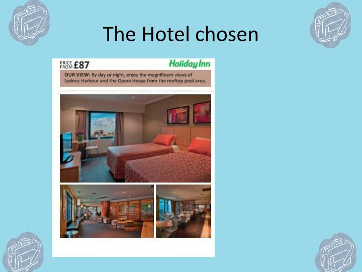 The Hotel chosen