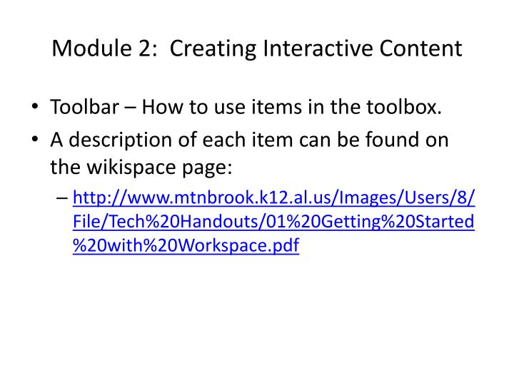 Module 2:  Creating Interactive Content
