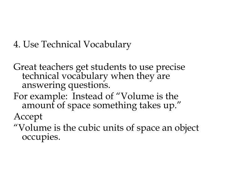 4. Use Technical Vocabulary