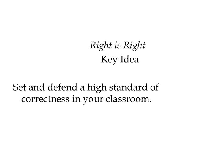 Right is Right