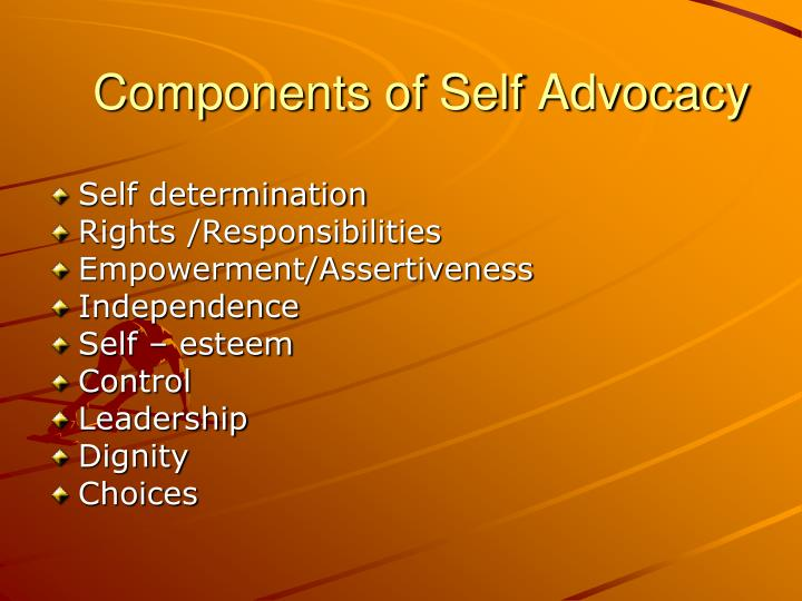Components of Self Advocacy