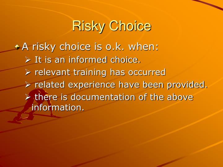 Risky Choice
