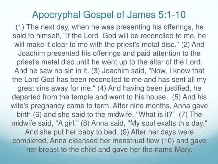 Apocryphal gospel of james 5 1 10
