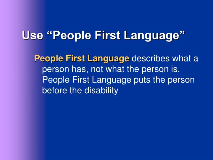 "Use ""People First Language"""