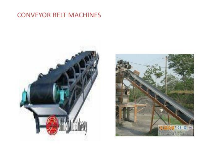 CONVEYOR BELT MACHINES