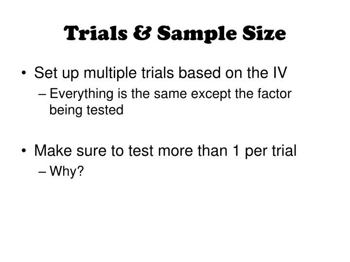 Trials & Sample Size