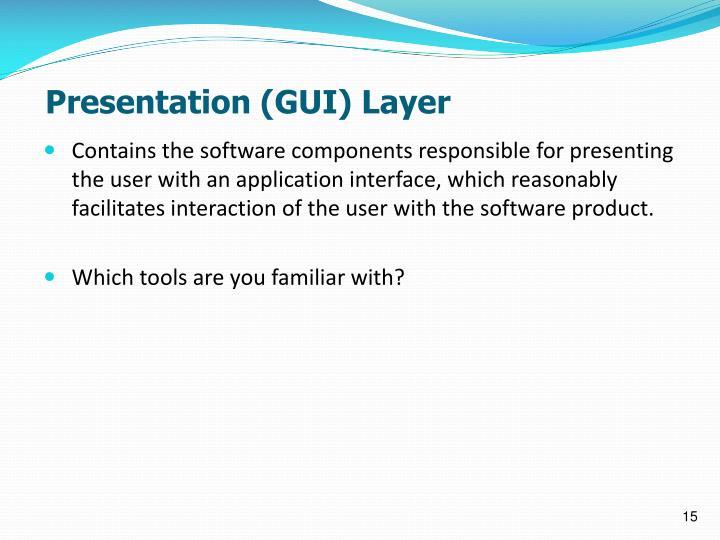 Presentation (GUI) Layer