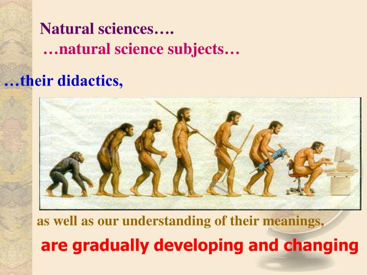 Natural sciences….