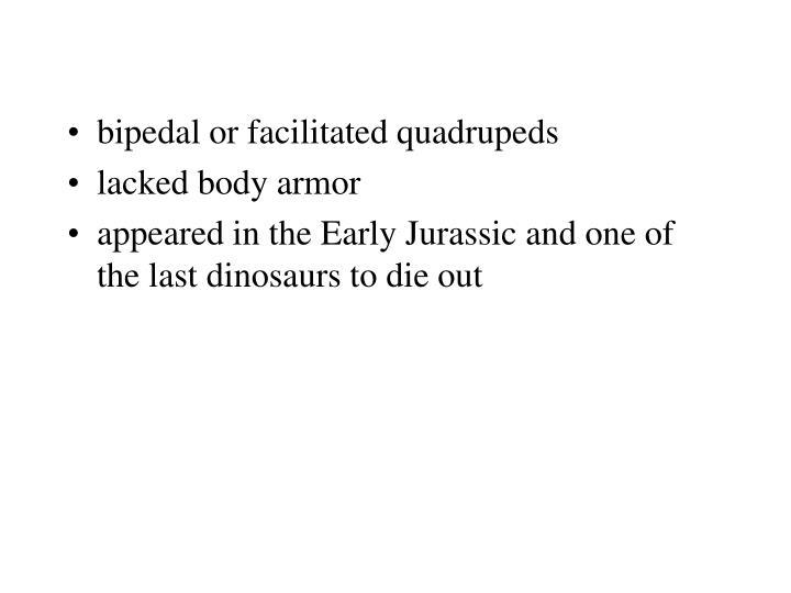bipedal or facilitated quadrupeds