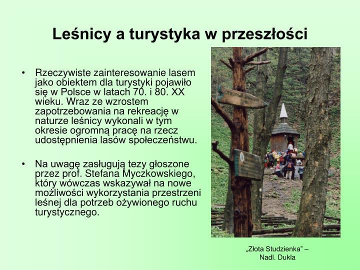 Leśnicy a turystyka w przeszłości