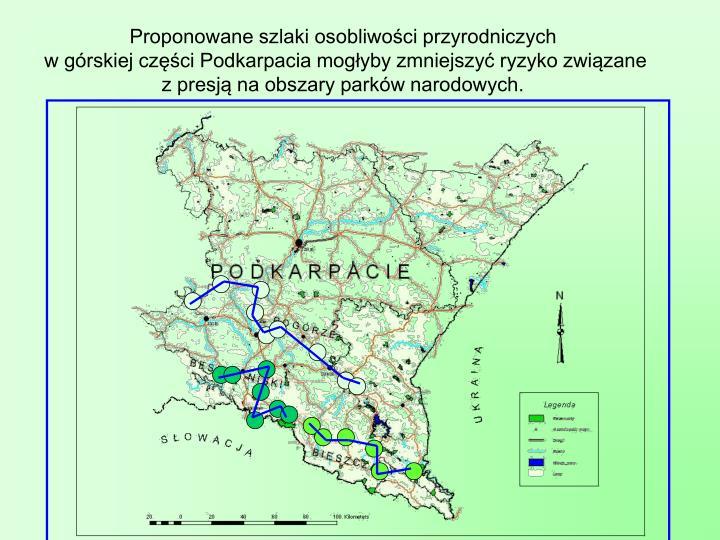 Proponowane szlaki osobliwoci przyrodniczych