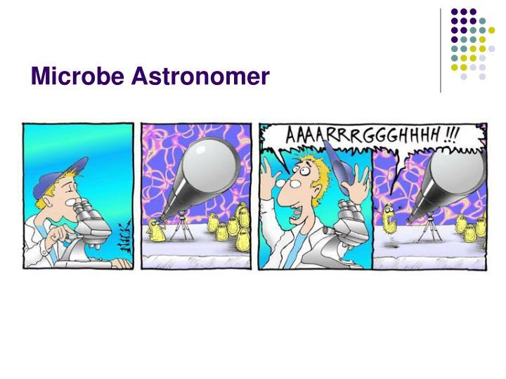 Microbe Astronomer