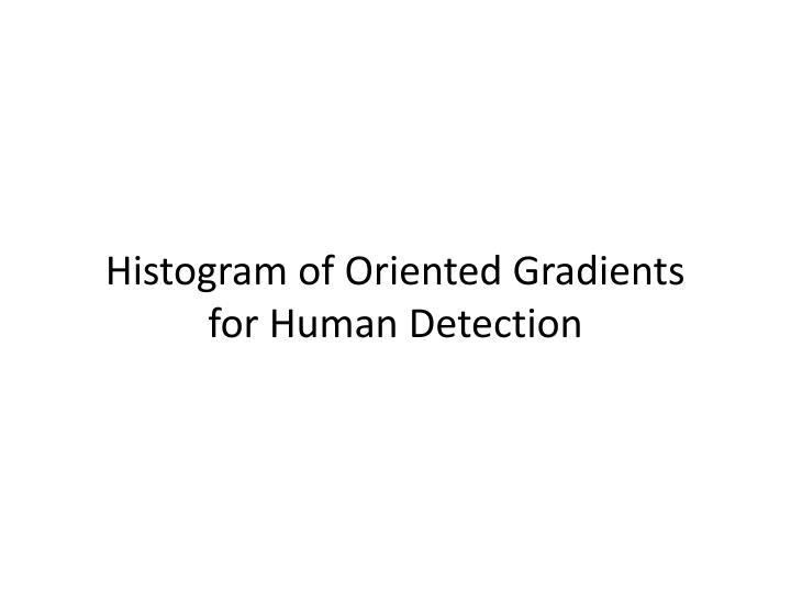 Histogram of oriented gradients for human detection