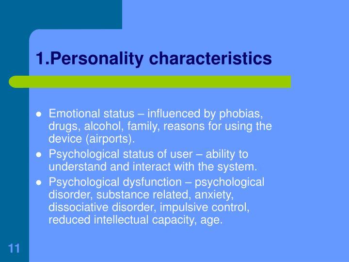 1.Personality characteristics