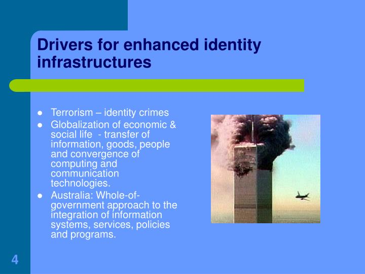 Drivers for enhanced identity infrastructures
