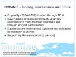 nobanis funding maintenance and future