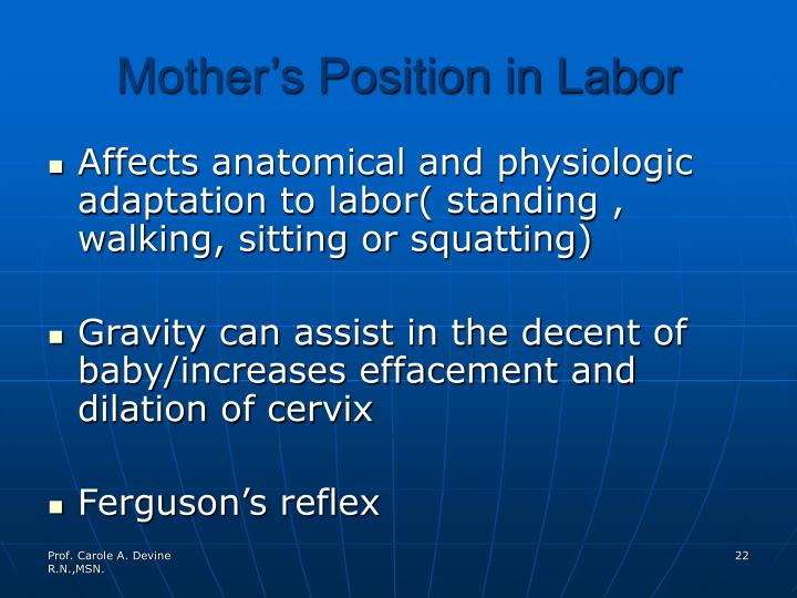 Mother's Position in Labor
