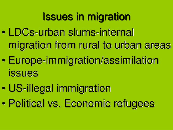 Issues in migration