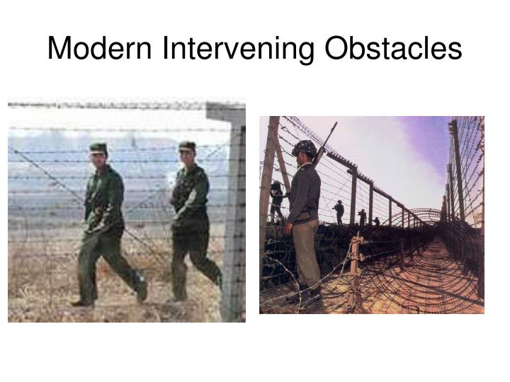 Modern Intervening Obstacles
