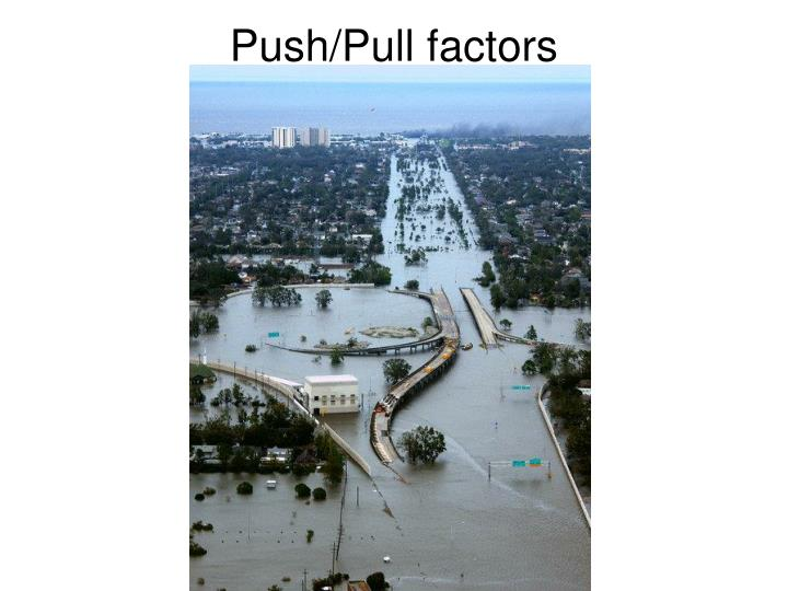 Push/Pull factors