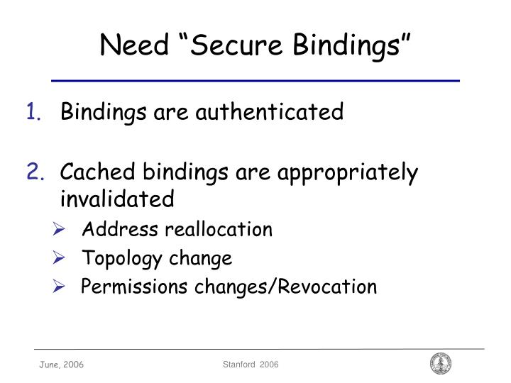 "Need ""Secure Bindings"""
