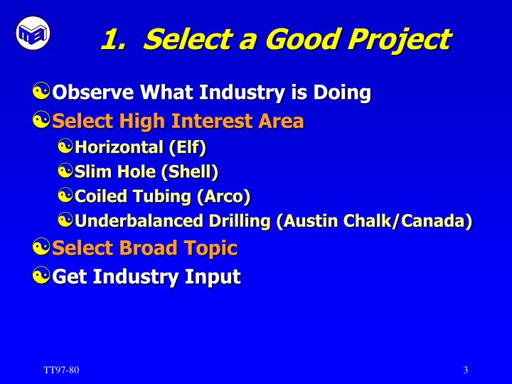 1 select a good project