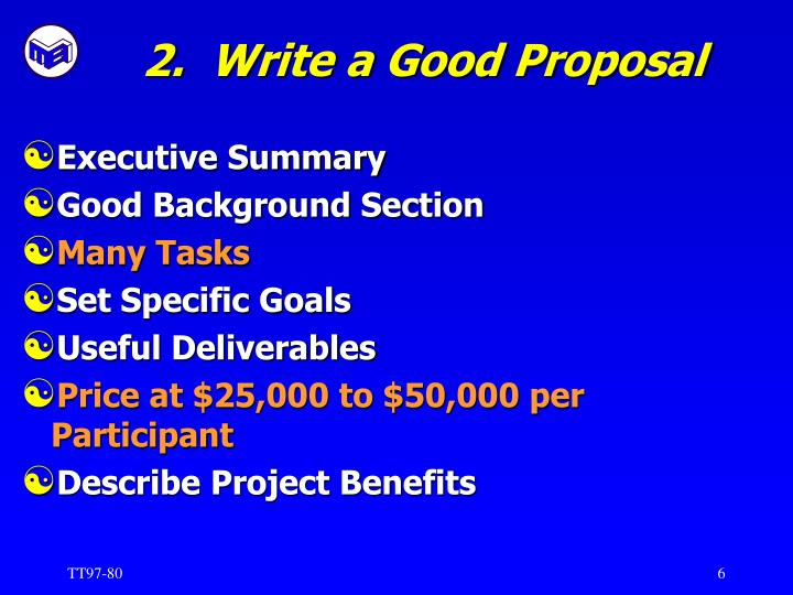 2.  Write a Good Proposal