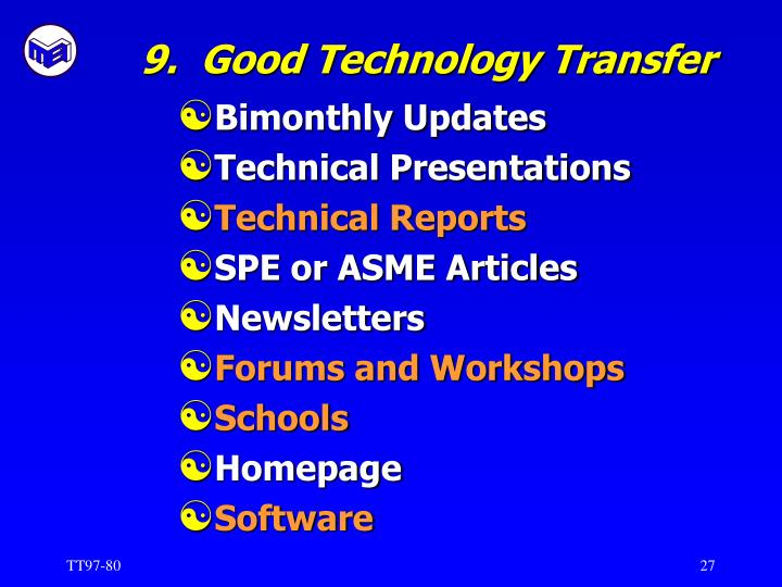 9.  Good Technology Transfer