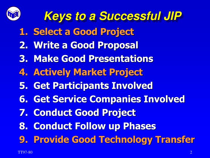 Keys to a successful jip