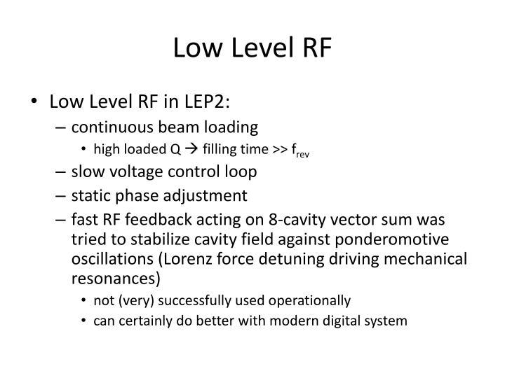 Low Level RF