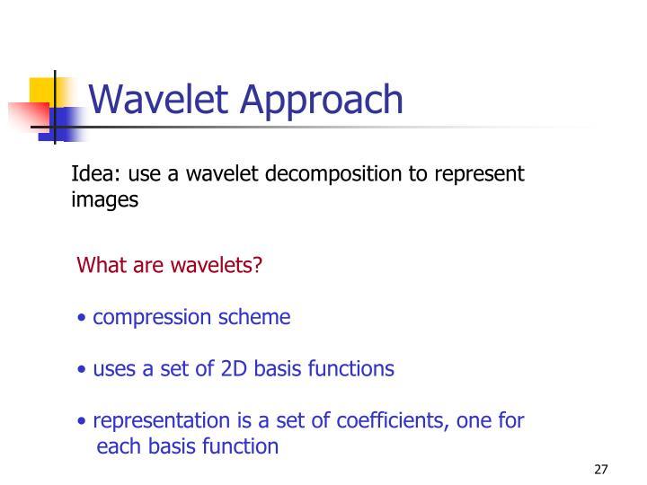 Wavelet Approach