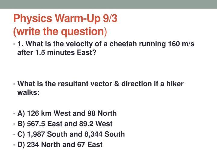 Physics Warm-Up 9/3