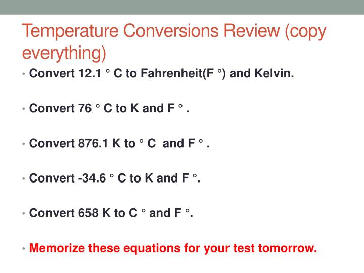 Temperature Conversions Review (copy everything)