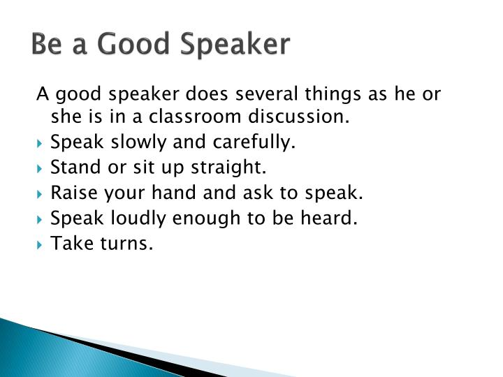 Be a Good Speaker