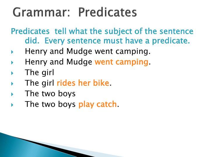 Grammar:  Predicates
