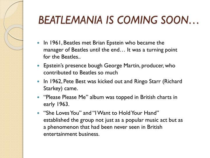 BEATLEMANIA IS COMING SOON…