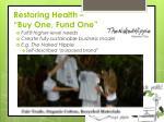 restoring health buy one fund one