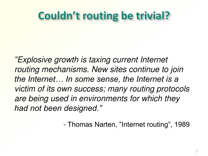 Couldn't routing be trivial?