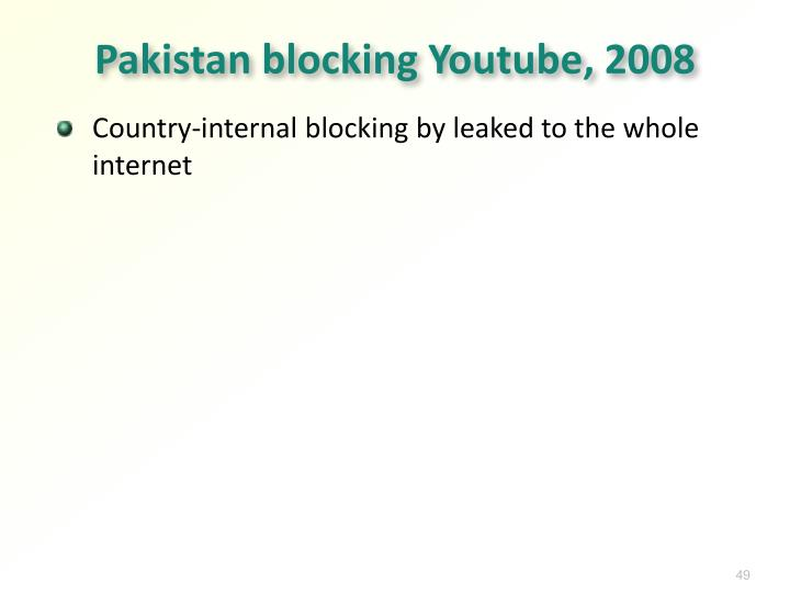 Pakistan blocking Youtube, 2008