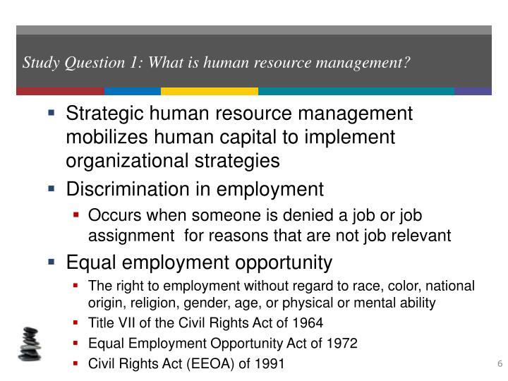 Study Question 1: What is human resource management?