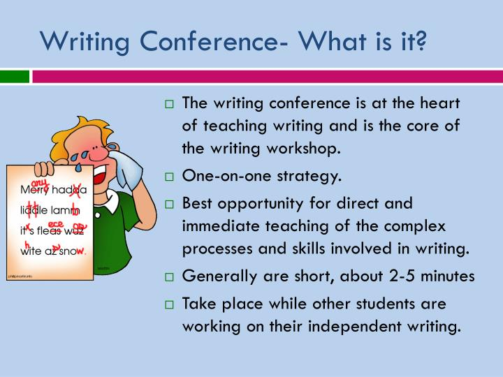 Writing Conference- What is it?