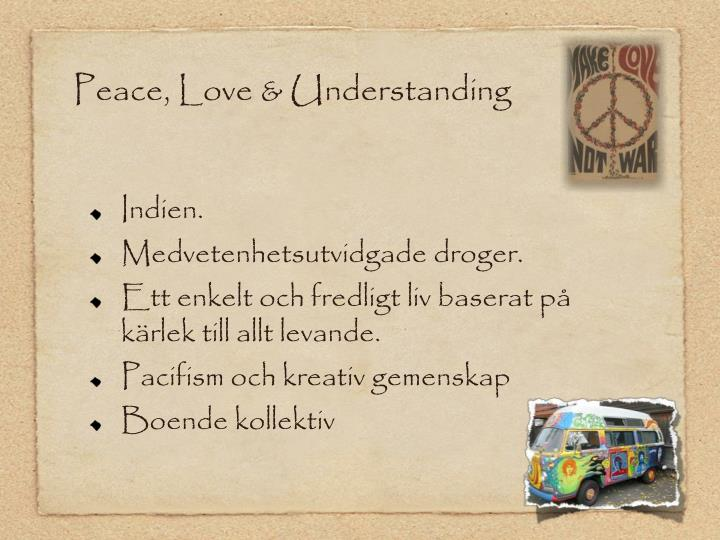 Peace love understanding