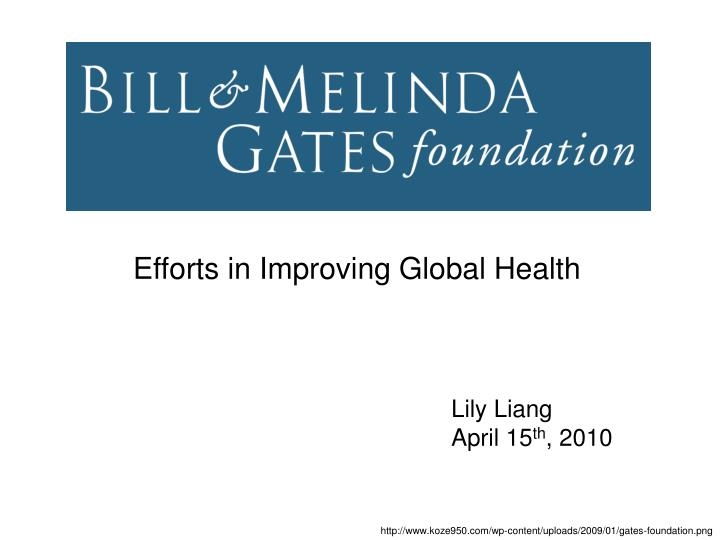 Efforts in Improving Global Health