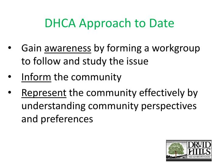 Dhca approach to date
