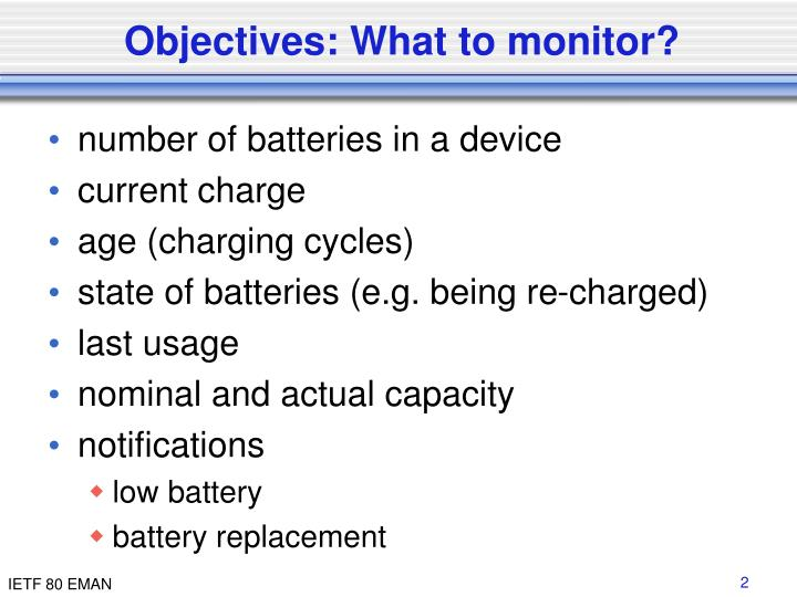 Objectives what to monitor